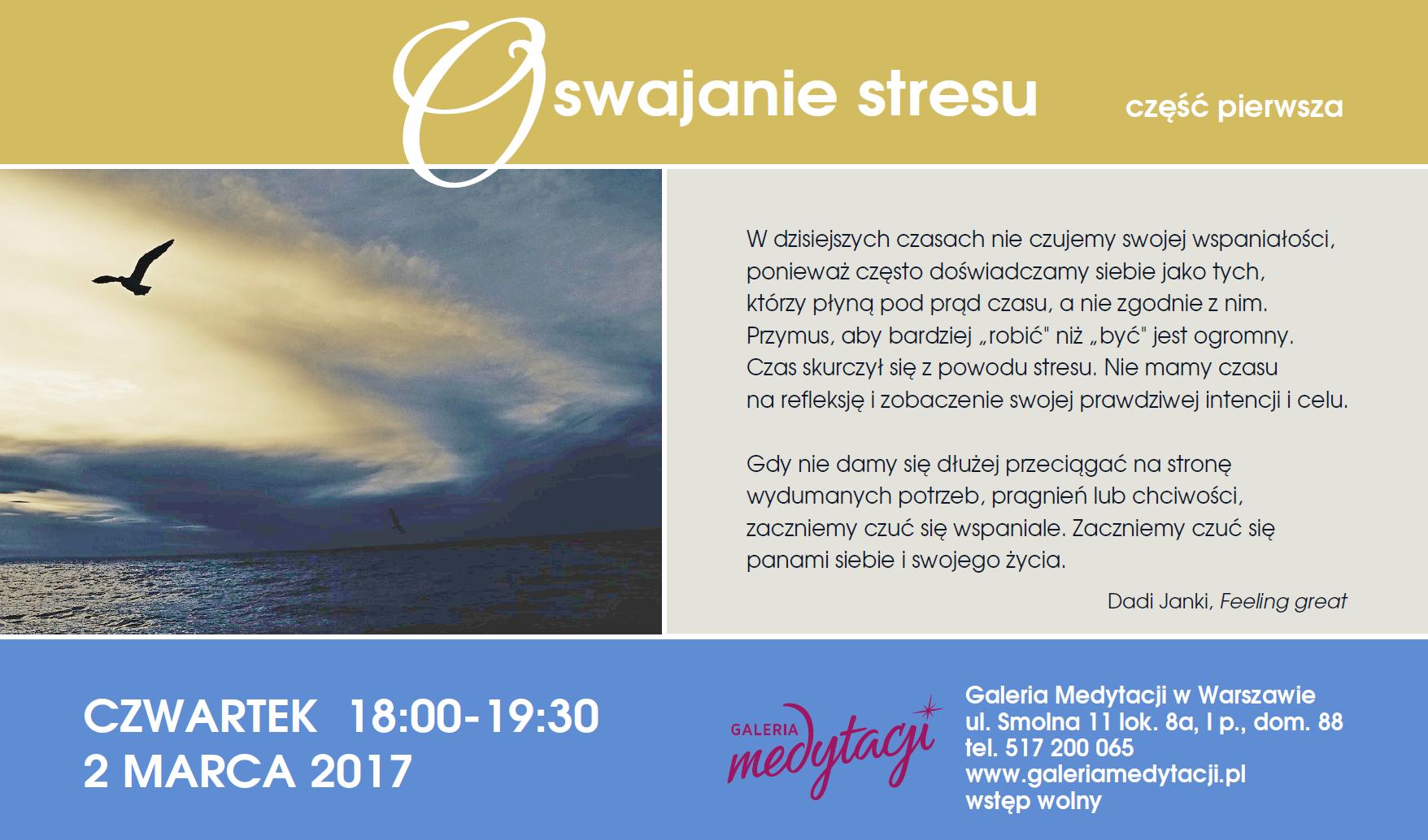 Oswajanie stresu. Część 1 @ Galeria Medytacji w Warszawie