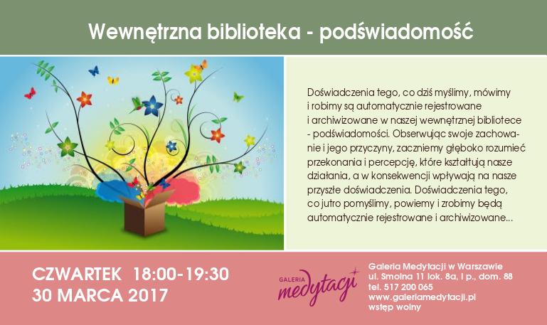 Wewnętrzna biblioteka - podświadomość @ Galeria Medytacji w Warszawie
