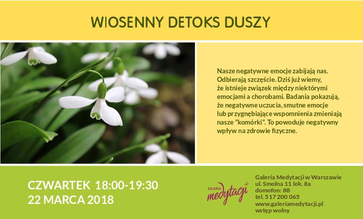 Wiosenny detoks duszy. Spotkanie w Warszawie @ Galeria Medytacji w Warszawie