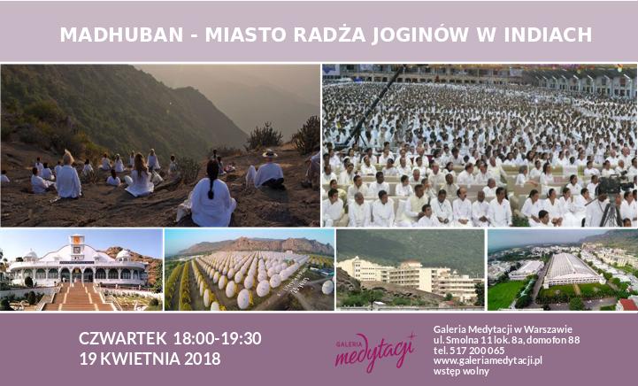 Madhuban - miasto radża joginów w Indiach @ Galeria Medytacji w Warszawie