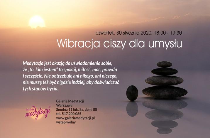 Wibracja ciszy dla umysłu. Spotkanie w Galerii Medytacji w Warszawie @ Galeria Medytacji w Warszawie