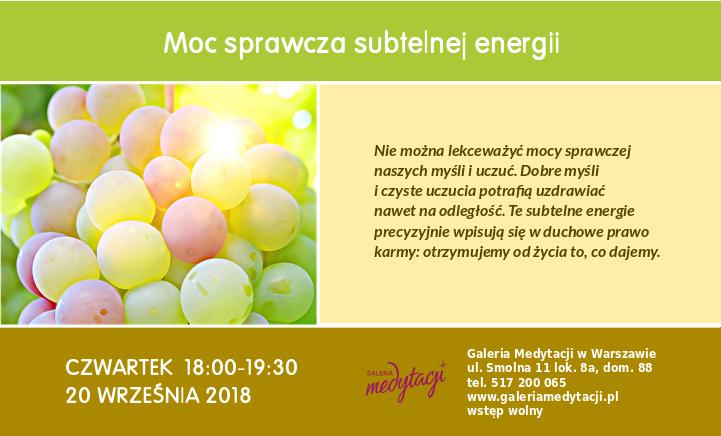 Moc sprawcza subtelnej energii. Spotkanie w Warszawie @ Galeria Medytacji w Warszawie
