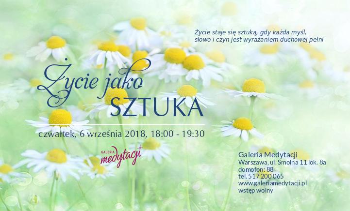 Życie jako sztuka. Spotkanie w Warszawie @ Galeria Medytacji w Warszawie