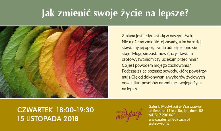 Jak zmienić swoje życie na lepsze @ Galeria Medytacji w Warszawie