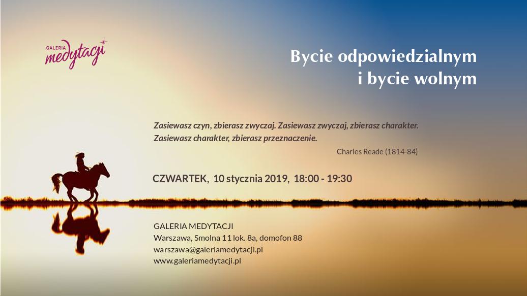 Bycie odpowiedzialnym i bycie wolnym @ Galeria Medytacji w Warszawie