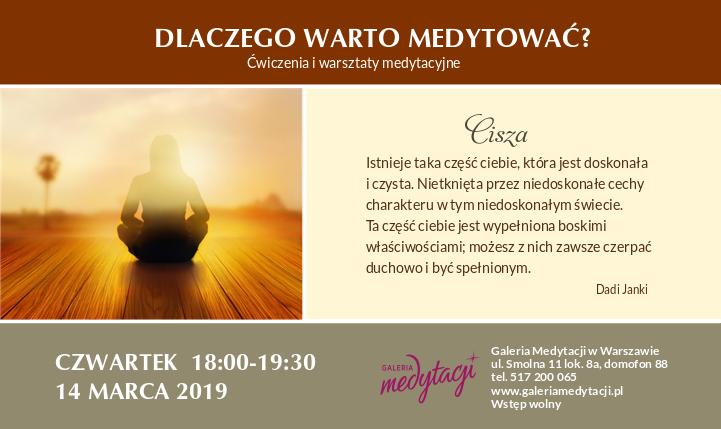 Dlaczego warto medytować. Temat: Cisza. Ćwiczenia i warsztaty medytacyjne w Warszawie. Część 1 @ Galeria Medytacji w Warszawie