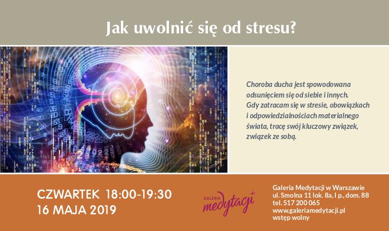 Jak uwolnić się od stresu? Spotkanie w Warszawie @ Galeria Medytacji w Warszawie
