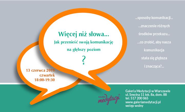 Więcej niż słowa... Jak przenieść swoją komunikację na głębszy poziom? Spotkanie w Galerii Medytacji w Warszawie @ Galeria Medytacji w Warszawie