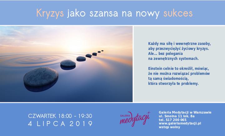Kryzys jako szansa na nowy sukces. Spotkanie w Warszawie @ Galeria Medytacji w Warszawie