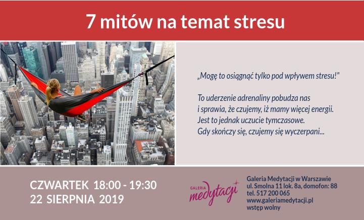 7 mitów na temat stresu. Spotkanie w Galerii Medytacji w Warszawie @ Galeria Medytacji w Warszawie