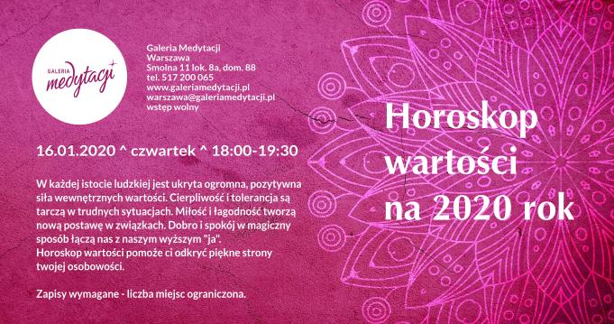 Horoskop wartości na 2020 rok. Spotkanie w Galerii Medytacji w Warszawie @ Galeria Medytacji w Warszawie