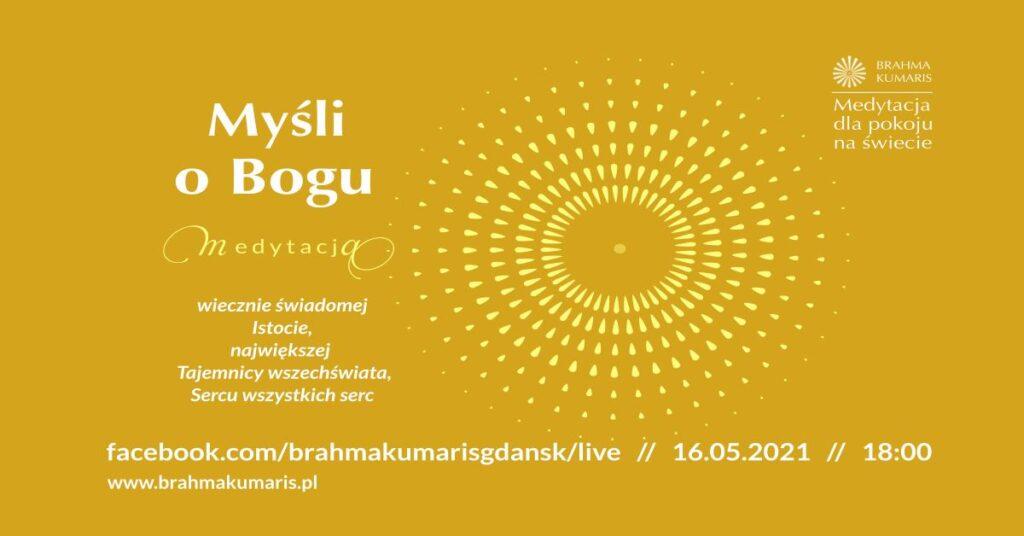 Medytacja dla pokoju na świecie - Myśli o Bogu @ wydarzenie online FB brahmakumarisgdansk/live/