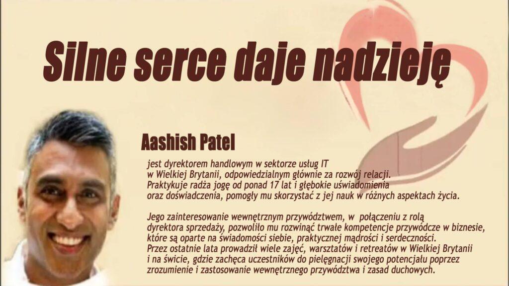 Silne serce daje nadzieję. Gościem programu online będzie Aashish Patel z Londynu @ wydarzenie online