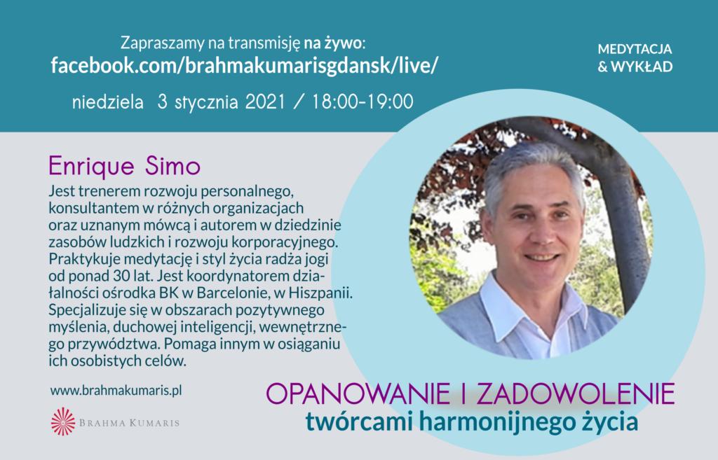 Spotkanie On-Line Opanowanie I Zadowolenie Twórcami Harmonijnego Życia @ wydarzenie online FB brahmakumarisgdansk/live/