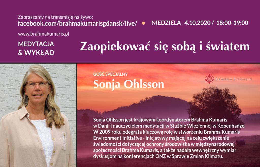 Zopiekować się sobą i światem. Spotkanie online z Sonią Ohlsson z Danii @ https://www.facebook.com/brahmakumarisgdansk/