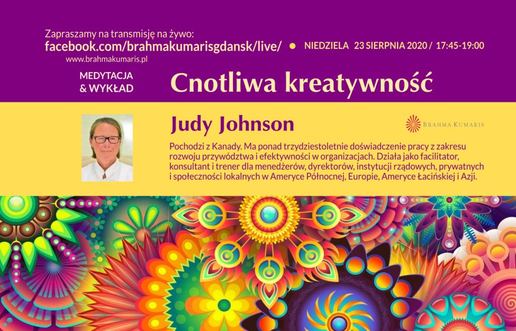 Cnotliwa kreatywność. Medytacja i wykład. Spotkanie online z Judy Johnson z Kanady @ wydarzenie online FB Brahma Kumaris Gdansk