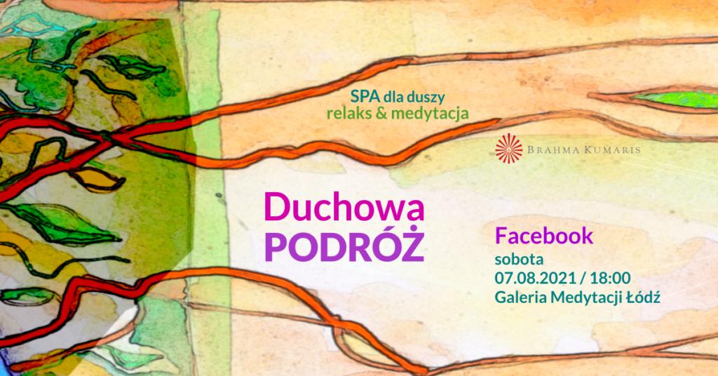 Duchowa podróż. Medytacja w ramach cyklu SPA dla duszy. FB Galeria Medytacji w Łodzi. @ wydarzenie onliine