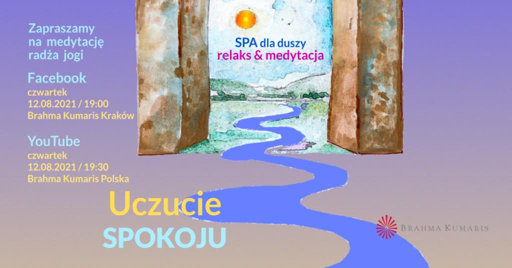 Uczucie spokoju. Medytacja w ramach cyklu SPA dla duszy. YouTube Brahma Kumaris Polska & FB Brahma Kumaris Kraków @ wydarzenie onliine
