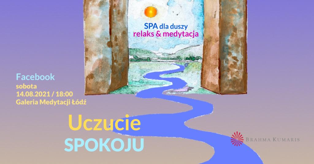 Uczucie spokoju. Medytacja w ramach cyklu SPA dla duszy. FB Galeria Medytacji w Łodzi. @ wydarzenie onliine
