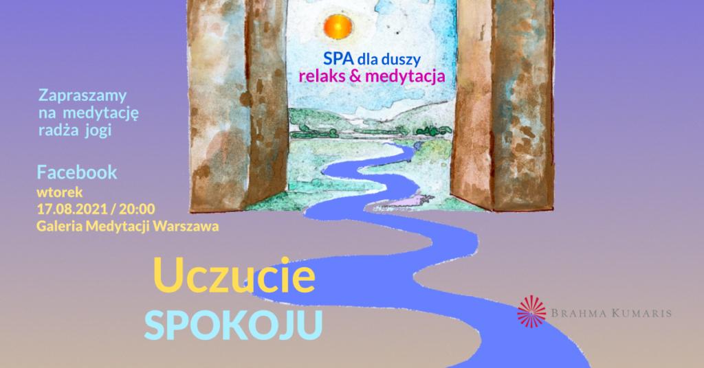 Uczucie spokoju. Medytacja w ramach cyklu SPA dla duszy. Relaks & medytacja. Galeria Medytacji w Warszawie @ wydarzenie onliine
