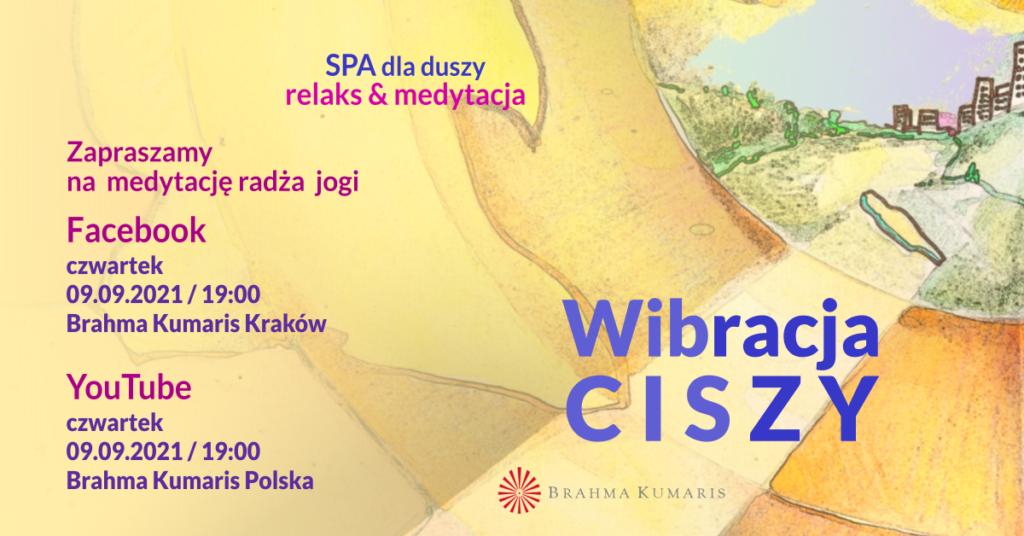 Wibracja spokoju. Medytacja w ramach cyklu SPA dla duszy. YouTube Brahma Kumaris Polska & FB Brahma Kumaris Kraków @ wydarzenie onliine