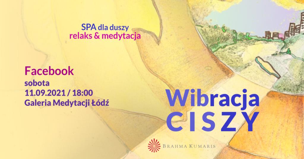 Wibracja spokoju. Medytacja w ramach cyklu SPA dla duszy. FB Galeria Medytacji w Łodzi. @ wydarzenie onliine