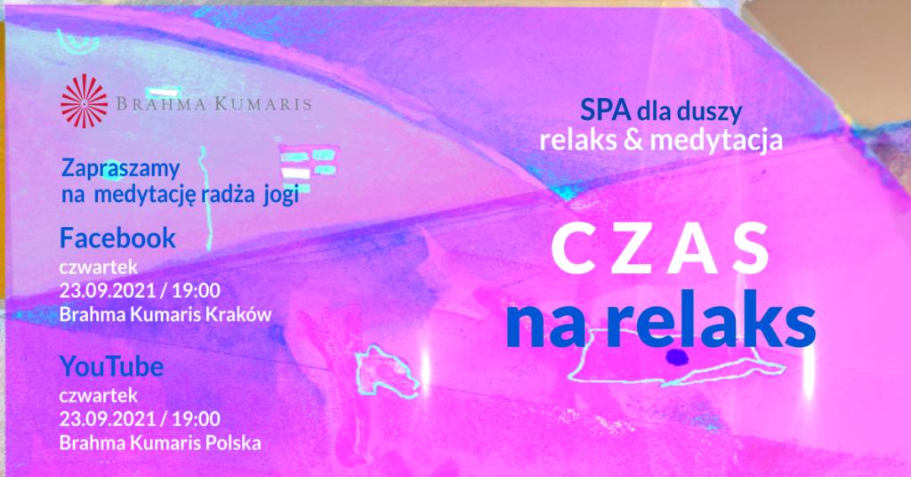 Czas na relaks. Medytacja w ramach cyklu SPA dla duszy. YouTube Brahma Kumaris Polska & FB Brahma Kumaris Kraków @ wydarzenie onliine
