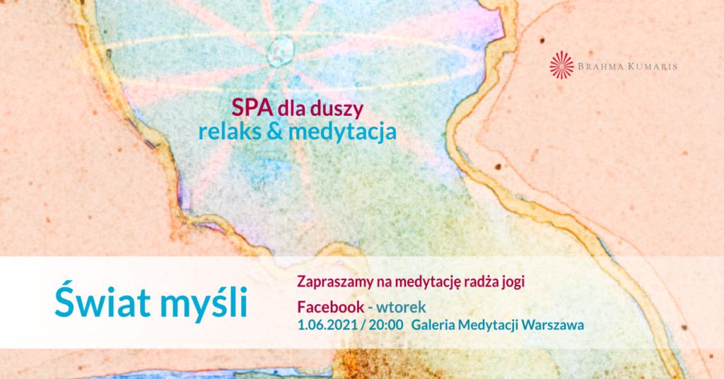 Świat myśli. Medytacja w ramach cyklu SPA dla duszy w Warszawie @ wydarzenie onliine