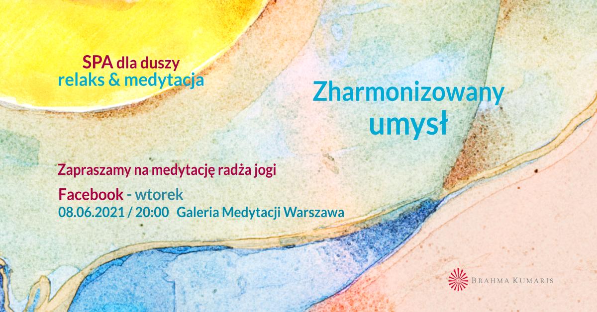 Świat myśli. FB Galeria Medytacji w Warszawie. Medytacja w ramach cyklu SPA dla duszy @ wydarzenie online