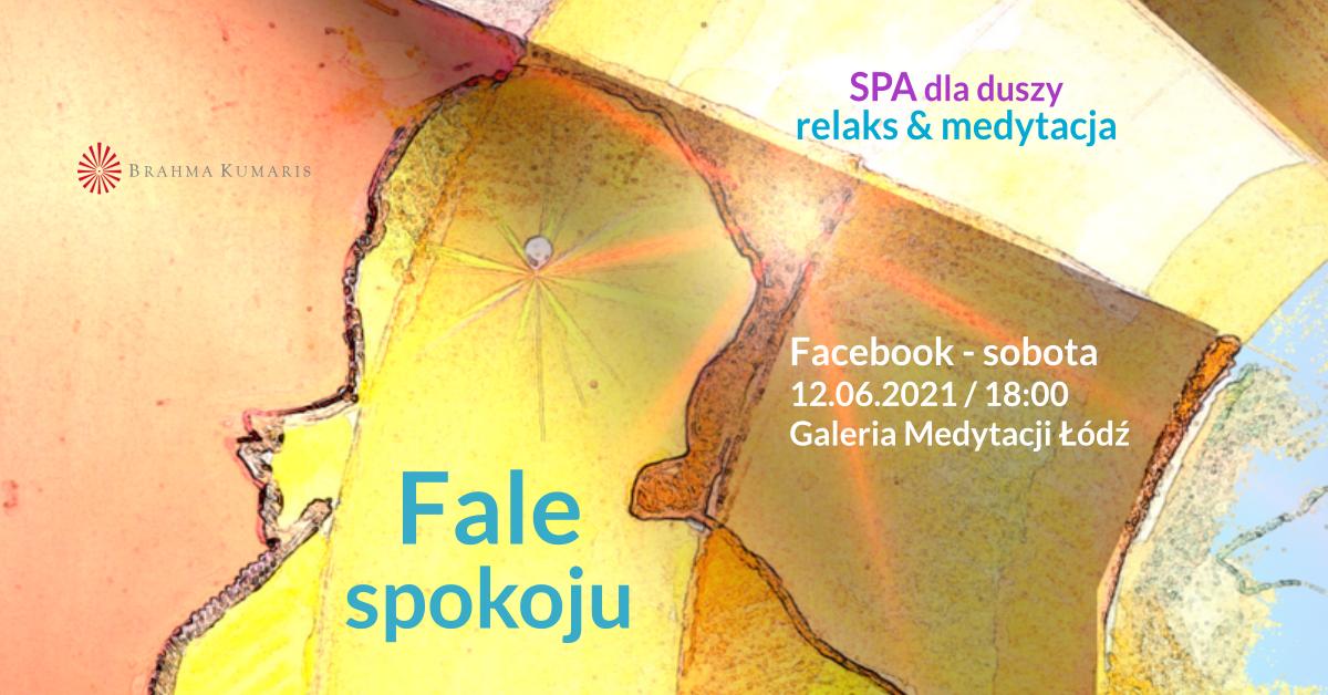 Fale spokoju. FB Galeria Medytacji w Łodzi. Medytacja w ramach cyklu SPA dla duszy @ wydarzenie onliine