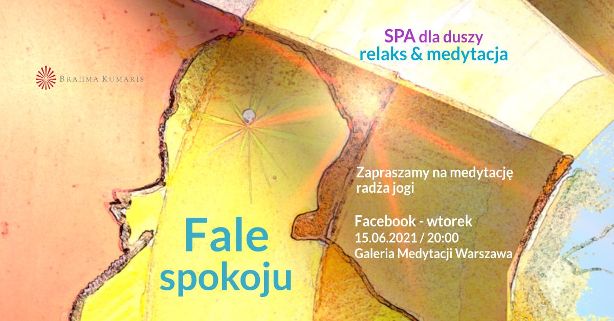 Fale spokoju. FB Galeria Medytacji w Warszawie. Medytacja w ramach cyklu SPA dla duszy @ wydarzenie onliine