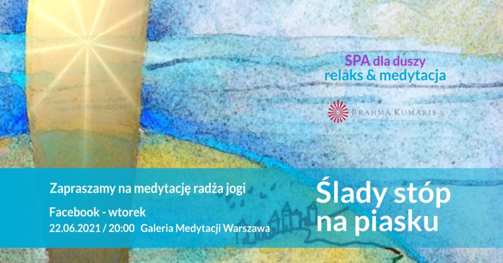 Ślady stóp na piasku. Relaksacja w ramach cyklu SPA dla duszy. FB Galeria Medytacji w Warszawie @ wydarzenie onliine