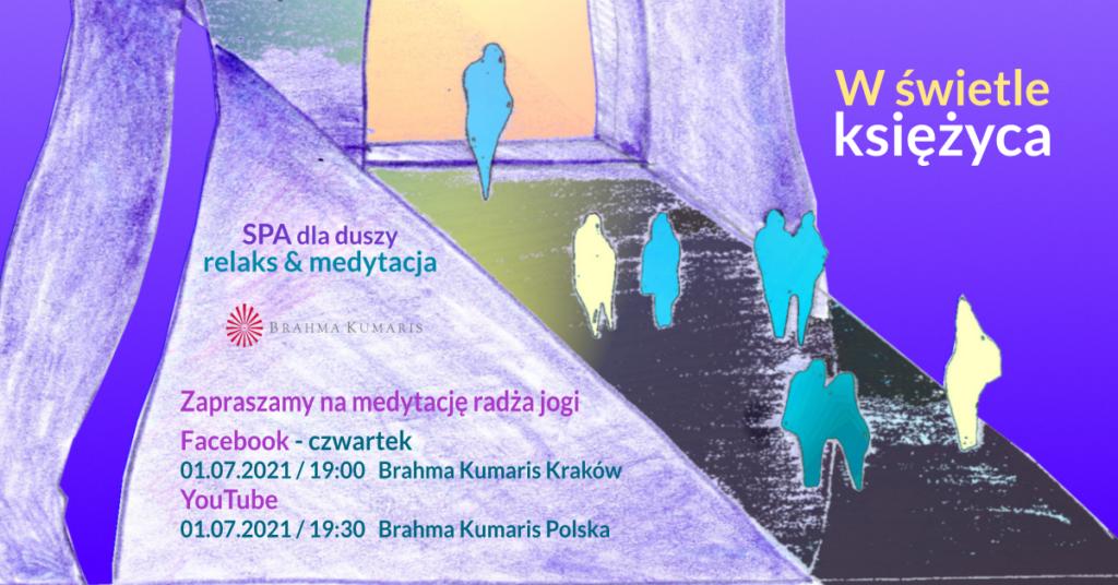 W świetle księżyca. Relaksacja w ramach cyklu SPA dla duszy. YouTube Brahma Kumaris Polska & FB Brahma Kumaris Kraków @ wydarzenie onliine