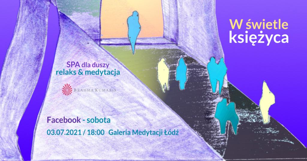 W świetle księżyca. Relaksacja w ramach cyklu SPA dla duszy. FB Galeria Medytacji w Łodzi. @ wydarzenie onliine